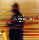 Karl Denson - Dance Lesson #2 - Who Are You?